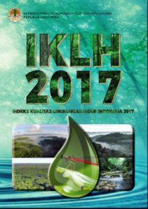 indeks kualitas lingkungan hidup 2017